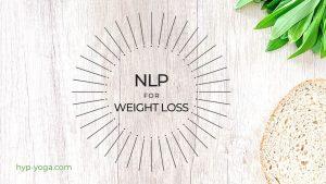 NLP Weight Loss Script