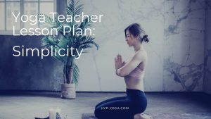 Yoga Sequencing Lesson Plans Simplicity