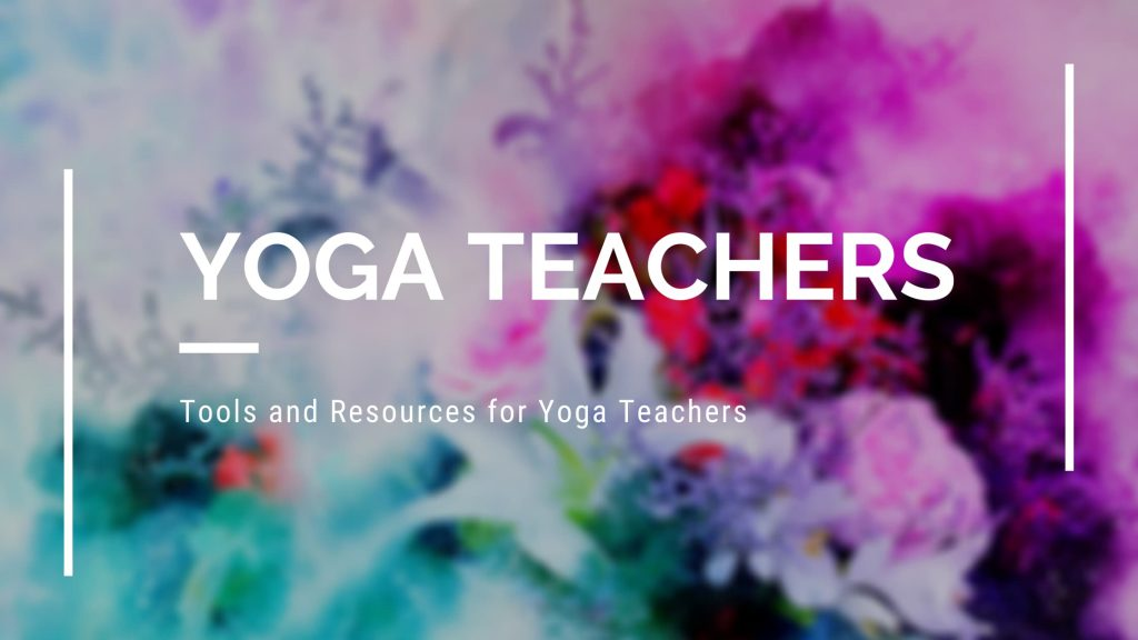 yoga teacher tools and resources page