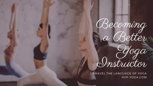 becoming a better yoga instructor