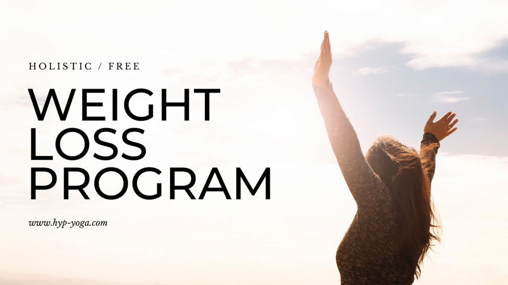 holistic free weight loss program online with hypnosis, yoga, ayurveda