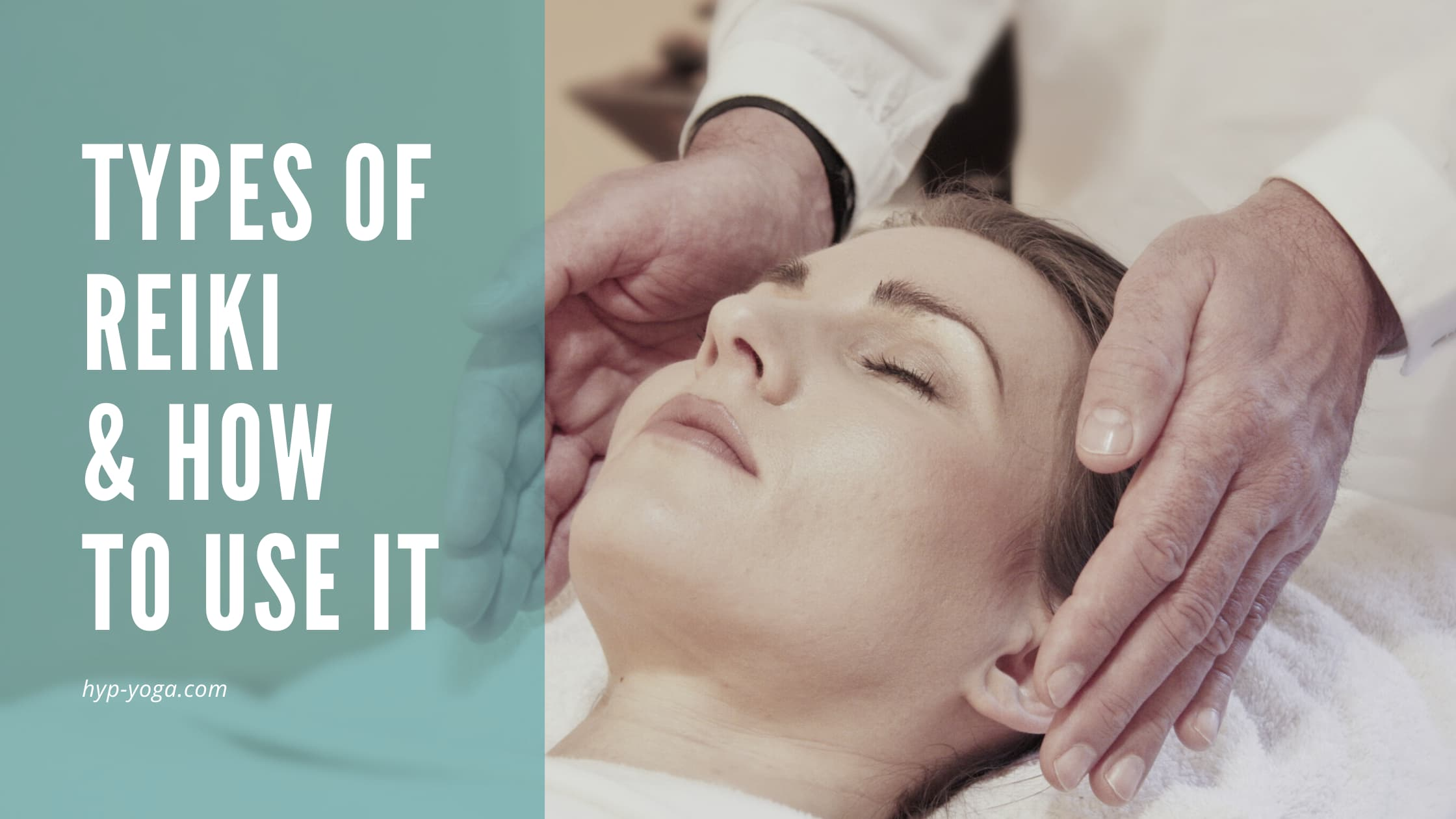 types of reiki, what is reiki, how to use reiki
