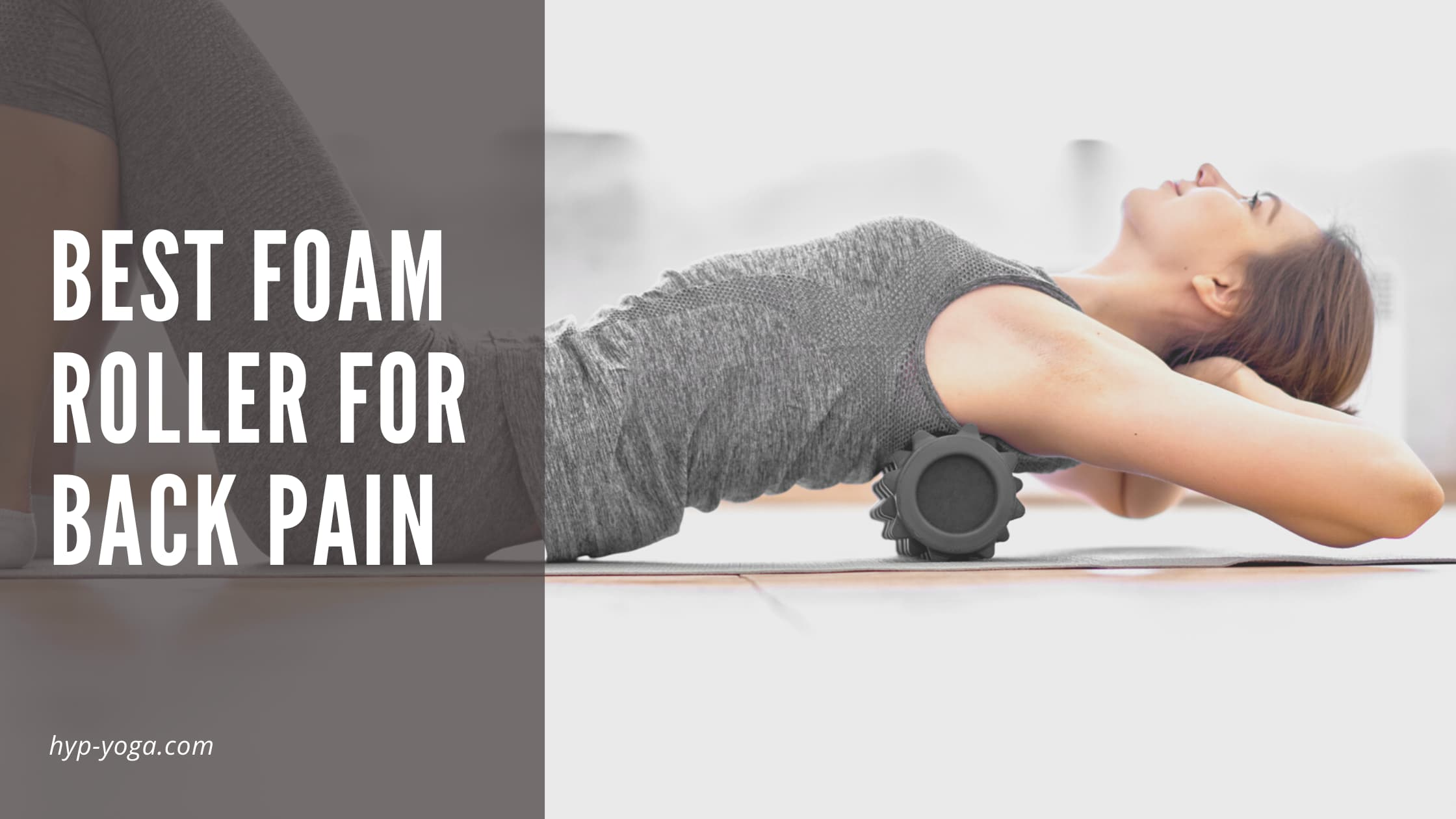 best foam roller for back pain
